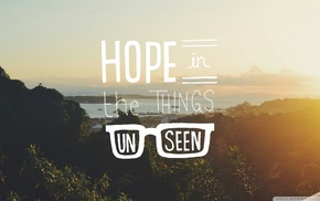 quote, typography, sunlight, hope, landscape, glasses